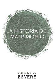 Historia del matrimonio (Spanish Edition)