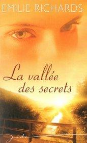 La vallee des secrets