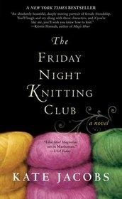 The Friday Night Knitting Club (Knitting Club, Bk 1)