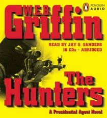 The Hunters (Presidential Agent, Bk 3) (Audio CD) (Abridged)