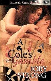 Cole's Gamble (Crime Tells, Bk 4)