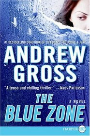 The Blue Zone (Larger Print)