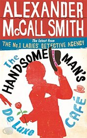 The Handsome Man's De Luxe Cafe (The No. 1 Ladies' Detective Agency)