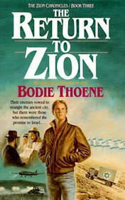 The Return to Zion (Zion Chronicles, Book 3)