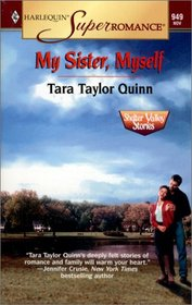My Sister, Myself (Shelter Valley Stories, Bk 2) (Harlequin Superromance, No 949)