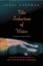 The Seduction of Water