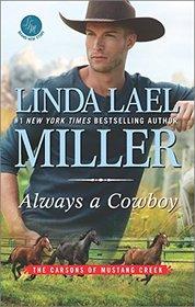 Always a Cowboy (Carsons of Mustang Creek, Bk 2)