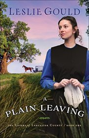 A Plain Leaving (The Sisters of Lancaster County)