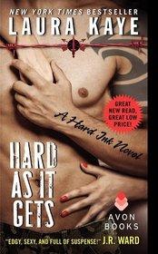 Hard As It Gets:  A Hard Ink Novel