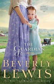 The Guardian (Home to Hickory Hollow, Bk 3)