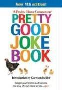 Pretty Good Joke Book (Prairie Home Companion)