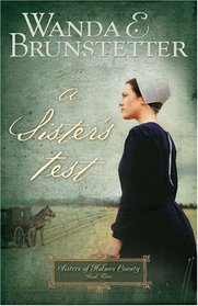 A Sister's Test (Sisters of Holmes County, Bk 2)