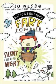 Silent (but Deadly) Night (Doctor Proctor's Fart Powder, Bk 5)