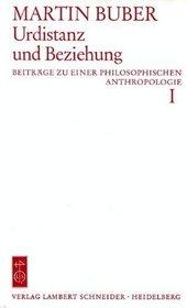 Urdistanz und Beziehung (His Beitrage zu einer philosophischen Anthropologie ; 1) (German Edition)