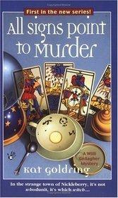 All Signs Point to Murder (Willi Gallagher, Bk 1)