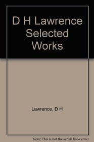 D H Lawrence Selected Works