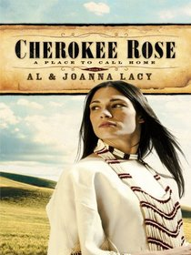 Cherokee Rose (Place to Call Home)