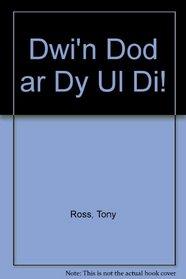 Dwi'n Dod ar Dy Ul Di! (Welsh Edition)