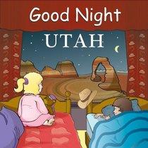 Good Night Utah (Good Night Our World series)