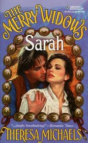 The Merry Widows: Sarah (Merry Widows, Bk 3) (Harlequin Historical, No 469)