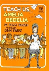 Teach Us, Amelia Bedelia (Greenwillow Read-Alone)
