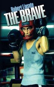 The Brave (Contender, Bk 2)