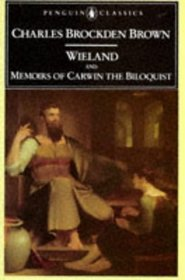 Wieland and Memoirs of Carwin the Biloquist