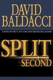 Split Second (Sean King & Michelle Maxwell, Bk 1)