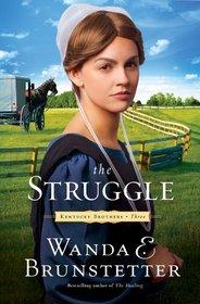 The Struggle (Kentucky Brothers, Bk 3)