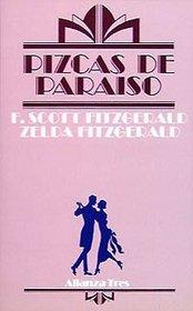 Pizcas de paraiso / Bits of paradise (Spanish Edition)