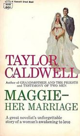 MAGGIE-HER MARRIAGE
