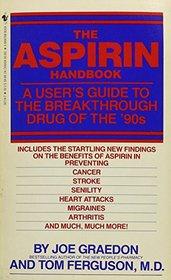 Aspirin Handbook, The