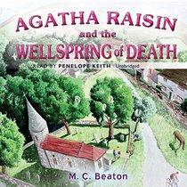 Agatha Raisin and the Wellspring of Death  (Agatha Raisin Mysteries, Book 7) (Agatha Raisin Mysteries (Audio))