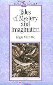Tales of Mystery and Imagination, Stage 4 (Longman Classics Series)
