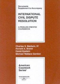 International Civil Dispute Resolution, Documents Supplement