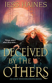 Deceived By The Others (H & W Investigations, Bk 3)