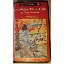 She Walks These Hills (Ballad, Bk 3) (Audio Cassette) (Unabridged)