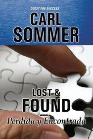 Lost & Found / Perdida y Encontrada (Quest for Success Bilingual Series)