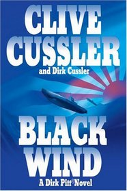 Black Wind (Dirk Pitt, Bk 18)