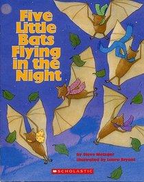 Five Little Bats Flying in the Night
