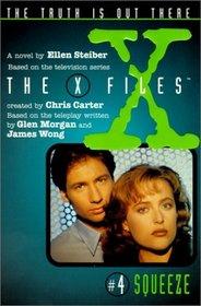Squeeze (X-Files (HarperCollins Age 9-12))
