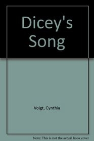 Dicey's Song --1995 publication.