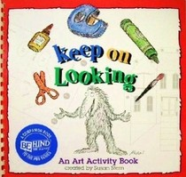 Keep on Looking: An Art Activity Book (Behind the Scenes)