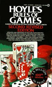 Hoyle's Rules of Games: Descriptions of Indoor Games of Skill and Chance, With Advice on Skillful Play : Based on the Foundations Laid Down by Edmond Hoyle, 1672-1769