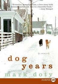 Dog Years (Larger Print)