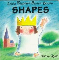 Shapes: Little Princess Board Books