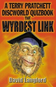 The Wyrdest Link: A Terry Pratchett Discworld Quizbook