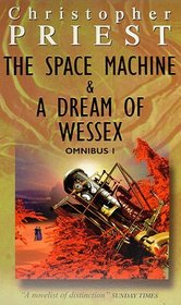 Omnibus 1: The Space Machine / A Dream of Wessex