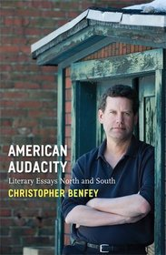 American Audacity: Literary Essays North and South (Writers on Writing)