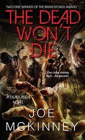 The Dead Won't Die (Deadlands, Bk 2)
